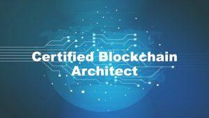 Certified Blockchain Architect
